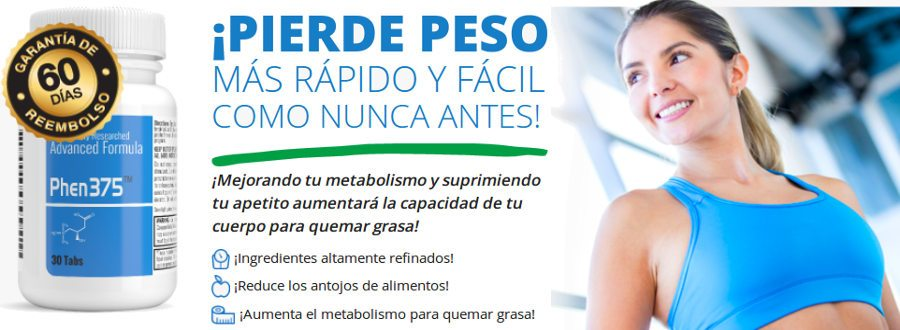phen375 España: pastillas para perder grasa y mejorar tu cuerpo